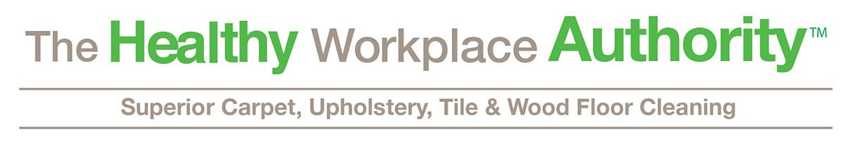 The Healthy Workplace Authority Superior Carpet Upholstery Tile & Wood Floor Cleaning
